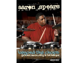 Aaron Spears Beyond the Chops - Groove Musicality & Techinque (2 DVD) - Hudson Music