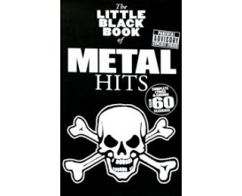 The Little Black Book of Metal Hits (Complete Lyrics & Chords Over 60 Classics) - Music Sales Group