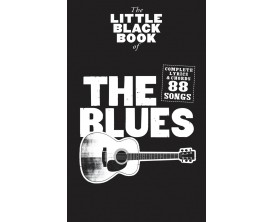 The Little Black Book of The Blues (Complete Lyrics & Chords 88 Songs) - Music Sales Group