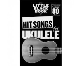 LIBRAIRIE - The Little Black Book of Hit Songs for Ukulele - Wise Publications