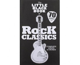 The Little Black Book of Rock Classics (Over 70 Songs - Complete Lyrics & Songs) - Music Sales Group