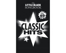The Little Black Songbook Classic Hits (Complete Lyrics & Chords 89 Hits) - Music Sales Group