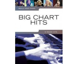 LIBRAIRIE - Big Chart Hits 19 Smash Hits Really Easy Piano - Wise Publications