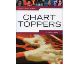LIBRAIRIE - Chart Toppers 18 Chart Hits Really Easy Piano - Wise Publications