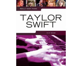 Really Easy Piano - Taylor Swift - 18 Hit Songs - Wise Publications