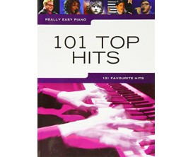 Really Easy Piano - 101 Top Hits - 101 Favourites Hits - Wise Publications