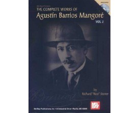 LIBRAIRIE - The Complete Works of Agustin Barrios Mangoré Vol. 2 (avec CD) - R. Stover - Mel Bay