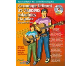 LIBRAIRIE - J'accompagne facilement les ch. enfantines à la guitare - Laurent Huet - Ed. Carisch
