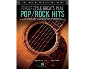 LIBRAIRIE - Fingerstyle Greats Play Pop/Rock Hits - Hal Leonard