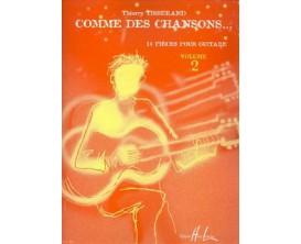 LIBRAIRIE - Comme des chansons Vol. 2 - Thierry Tisserand - Editions Lemoine