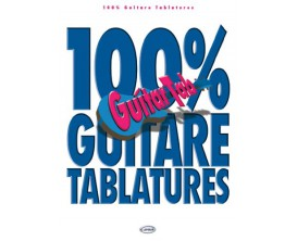 100% Guitare Tablatures - Ed. Carisch