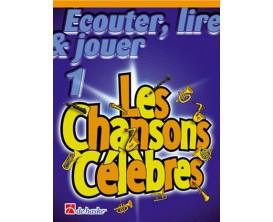LIBRAIRIE - Clarinette Ecouter Lire & Jouer Les Chansons Célèbres Vol.1 - (Ed. Dehaske)