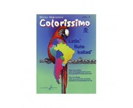LIBRAIRIE - Colorissimo Latin' Flute Ballad' Vol. 1 (Avec CD) - Olivier Ombredane - Ed. Billaudot