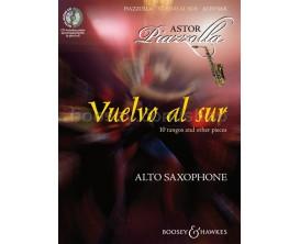 LIBRAIRIE - Vuelvo al Sur - 10 Tangos and other Pieces (Sax Alto, avec CD) - Astor Piazzolla - Boosey & Hawkes