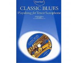 Guest Spot Classic Blues for Saxophone Tenor (Avec CD) - Wise Publications