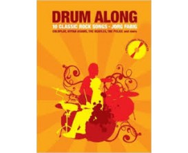 Drum Along 10 Classic Rock Songs - Jorg Fabig - Bosworth Edition