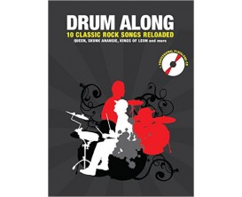 Drum Along 10 Classic Rock Reloaded (CD inclus) - Hal Leonard Europe - Bosworth Edition