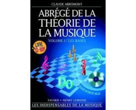LIBRAIRIE - Abrégé de la Théorie de la Musique -Vol. 1 / Les Bases - C. Abromont - Fayard/Lemone