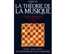 LIBRAIRIE - Guide de la Théorie de la Musique - C. Abromont, E. de Montalembert - Ed. Fayard, Lemoine