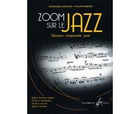 LIBRAIRIE - Zoom sur le Jazz (Découvrir, comprendre, jouer) - E. Gaultier P. Ribour - Ed. Billaudot