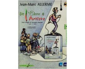 LIBRAIRIE - De l'Elève à l'Artiste - Cours complet de formation musicale (1er cycle - 1ère année - PROFESSEUR) - Jean Marc Aller
