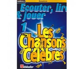 LIBRAIRIE - Saxophone Ecouter Lire & Jouer Les Chansons Célèbres Vol.1 - (Ed. Dehaske)