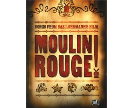 Moulin Rouge - Songs From Luhrmann's Film - Wise Publications