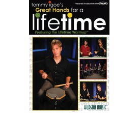 Tommy Igoe - Great Hands for a Lifetime DVD - Ed. Hudson Music
