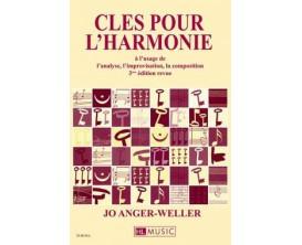 Clés pour l'harmonie - Jo Anger-Weller - Ed. Lemoine