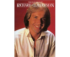 The Piano Solos of Richard Clayderman - Ed. Wise Publications