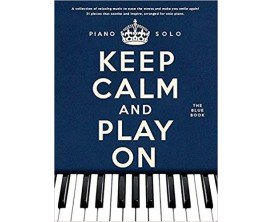 Keep Calm and Play On - Piano Solo The Blue Book - Wise Publications