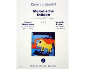 Etude méthodique pour le violon, vol.2, 2ième /3ieme Positions - Ramin Entezami - Ed Ries & Erler