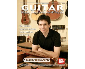 LIBRAIRIE - Guitar Setup, Maintenance & Repair - Ed. Melbay