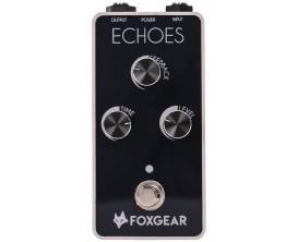 FOXGEAR Echoes - Pédale delay analogique