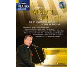 LIBRAIRIE - MERCI CHERIE Die 18 Schönsten Lieder Von Udo Jürgens - Udo Jürgens et Carsten Gerlitz - Ed : Schott Music