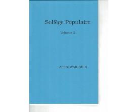 LIBRAIRIE - Solfège Populaire Vol 2 - André Waignien