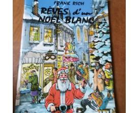 LIBRAIRIE - Rêves d'un Noel blanc - Frank Rich - Reba productions