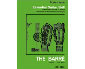 LIBRAIRIE - Essential guitar skill / The barré - Bryan Leister - Ed : Ricordi London