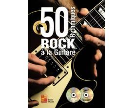 LIBRAIRIE 50 Rythmiques Rock A La Guitare - Bruno Tauzin - Ed : Play music France