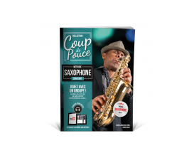 Coup De Pouce - Débutant saxophone Volume 1 (Fichiers Audio Inclus) - D. Roux M. Ghuzel - Editions Coup de Pouce