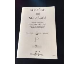 Solfège des Solfèges 1D - Danhauser Lavignac Lemoine - Ed. Lemoine