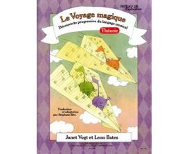Le Voyage Magique - Découverte Progressive de l'Univers du Piano (Avec CD) Niveau 2B Explorateur - J. Vogt, L. Bates - Alphonse
