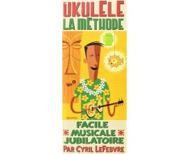 Ukulele La Methode - Recueil + CD