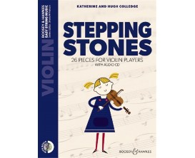 Stepping Stones Violon avec CD, K. et H. Colledge - (Ed. Boosey & Hawkes) 26 Pieces For Violin Players