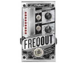 DIGITECH Freq Out- Natural Feedback Creator