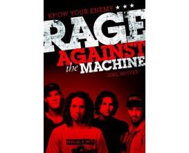 Rage Against the Machine - Know Your Ennemy - Joel McIver - Omnibus Press