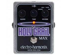 ELECTRO-HARMONIX Holy Grail Max - Variable Reverb Plus - Série XO (Alim 9.6DC-200 fournie)