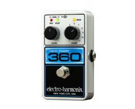 ELECTRO-HARMONIX 360 Nano Looper - Looper 24 bits 44.1 khz 360 sec / 11 mémoires